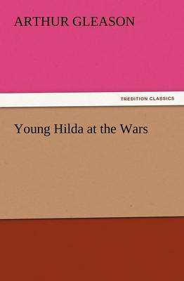 Young Hilda at the Wars (Paperback)