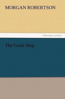 The Grain Ship (Paperback)