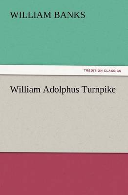 William Adolphus Turnpike (Paperback)