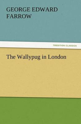 The Wallypug in London (Paperback)