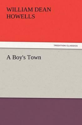 A Boy's Town (Paperback)