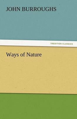 Ways of Nature (Paperback)