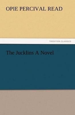 The Jucklins a Novel (Paperback)