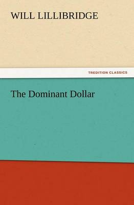 The Dominant Dollar (Paperback)