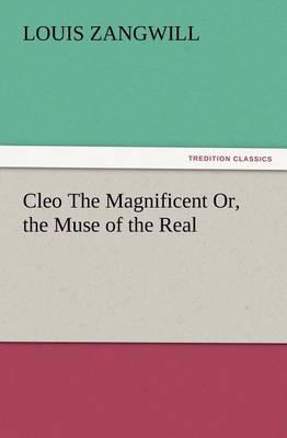 Cleo the Magnificent Or, the Muse of the Real (Paperback)