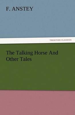 The Talking Horse and Other Tales (Paperback)