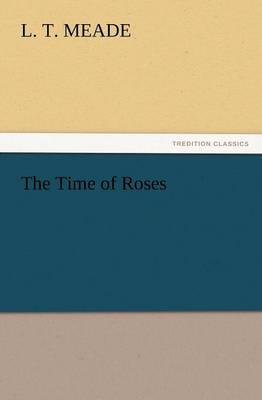 The Time of Roses (Paperback)
