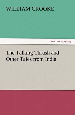 The Talking Thrush and Other Tales from India (Paperback)