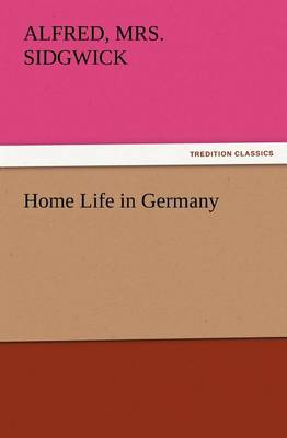 Home Life in Germany (Paperback)