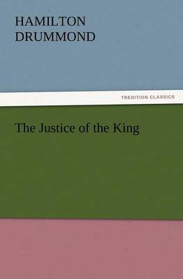 The Justice of the King (Paperback)
