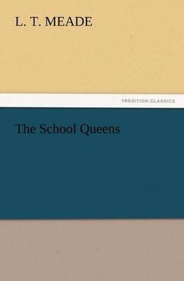 The School Queens (Paperback)