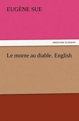 Le Morne Au Diable. English (Paperback)