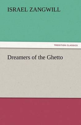 Dreamers of the Ghetto (Paperback)