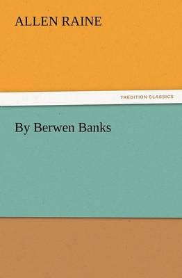 By Berwen Banks (Paperback)