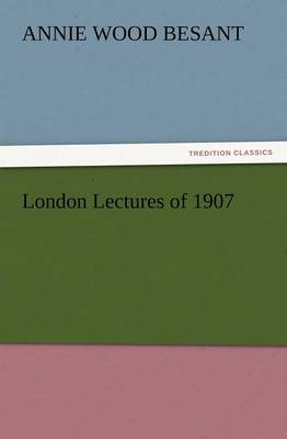London Lectures of 1907 (Paperback)