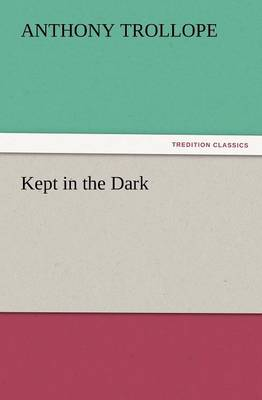 Kept in the Dark (Paperback)
