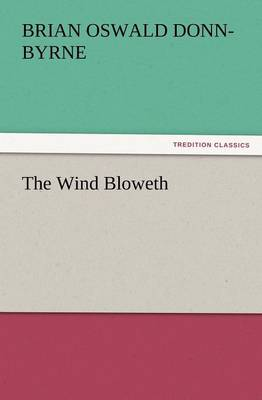 The Wind Bloweth (Paperback)