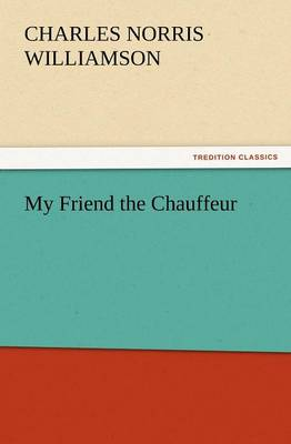 My Friend the Chauffeur (Paperback)