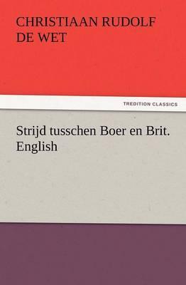 Strijd Tusschen Boer En Brit. English (Paperback)