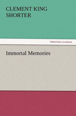 Immortal Memories (Paperback)