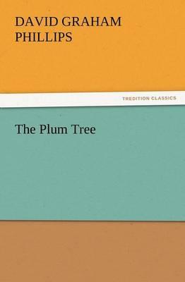 The Plum Tree (Paperback)