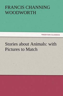 Stories about Animals: With Pictures to Match (Paperback)