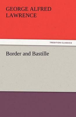 Border and Bastille (Paperback)