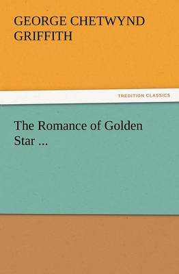 The Romance of Golden Star ... (Paperback)