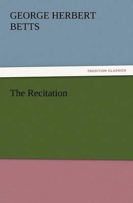 The Recitation (Paperback)