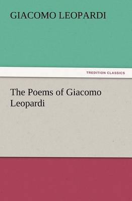 The Poems of Giacomo Leopardi (Paperback)