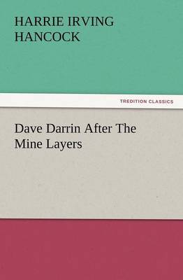Dave Darrin After the Mine Layers (Paperback)