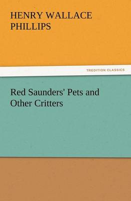 Red Saunders' Pets and Other Critters (Paperback)