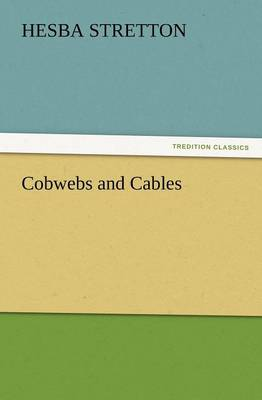 Cobwebs and Cables (Paperback)