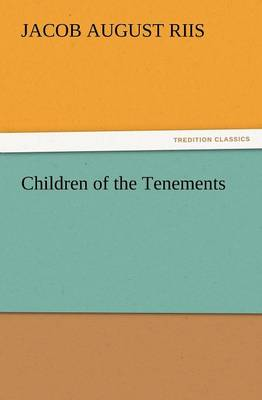 Children of the Tenements (Paperback)