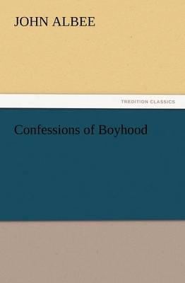 Confessions of Boyhood (Paperback)