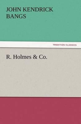 R. Holmes & Co. (Paperback)
