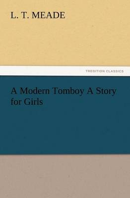 A Modern Tomboy a Story for Girls (Paperback)