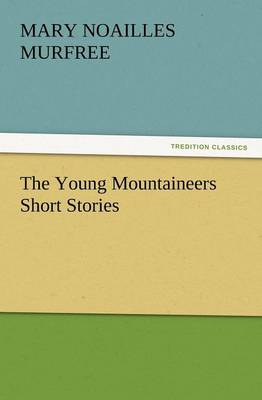 The Young Mountaineers Short Stories (Paperback)