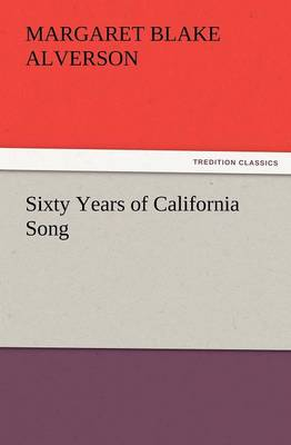 Sixty Years of California Song (Paperback)