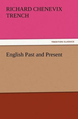 English Past and Present (Paperback)