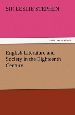 English Literature and Society in the Eighteenth Century (Paperback)