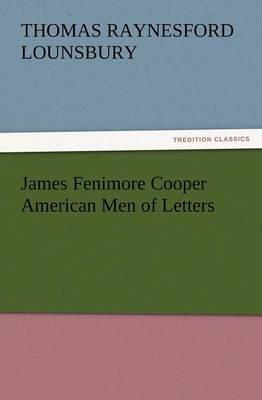 James Fenimore Cooper American Men of Letters (Paperback)