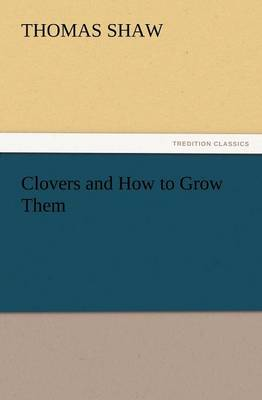 Clovers and How to Grow Them (Paperback)