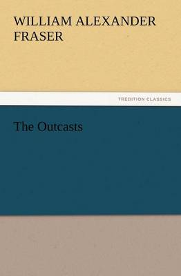 The Outcasts (Paperback)