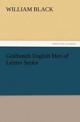 Goldsmith English Men of Letters Series (Paperback)