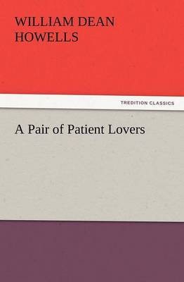 A Pair of Patient Lovers (Paperback)