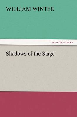 Shadows of the Stage (Paperback)
