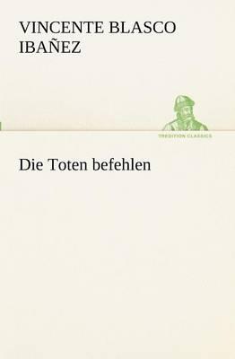 Die Toten Befehlen (Paperback)