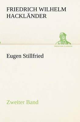 Eugen Stillfried - Zweiter Band (Paperback)