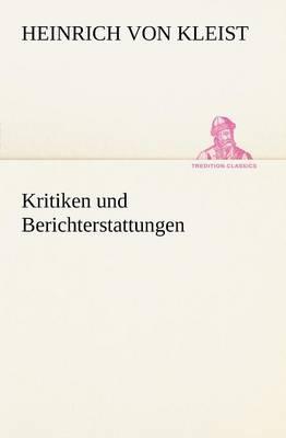 Kritiken Und Berichterstattungen (Paperback)